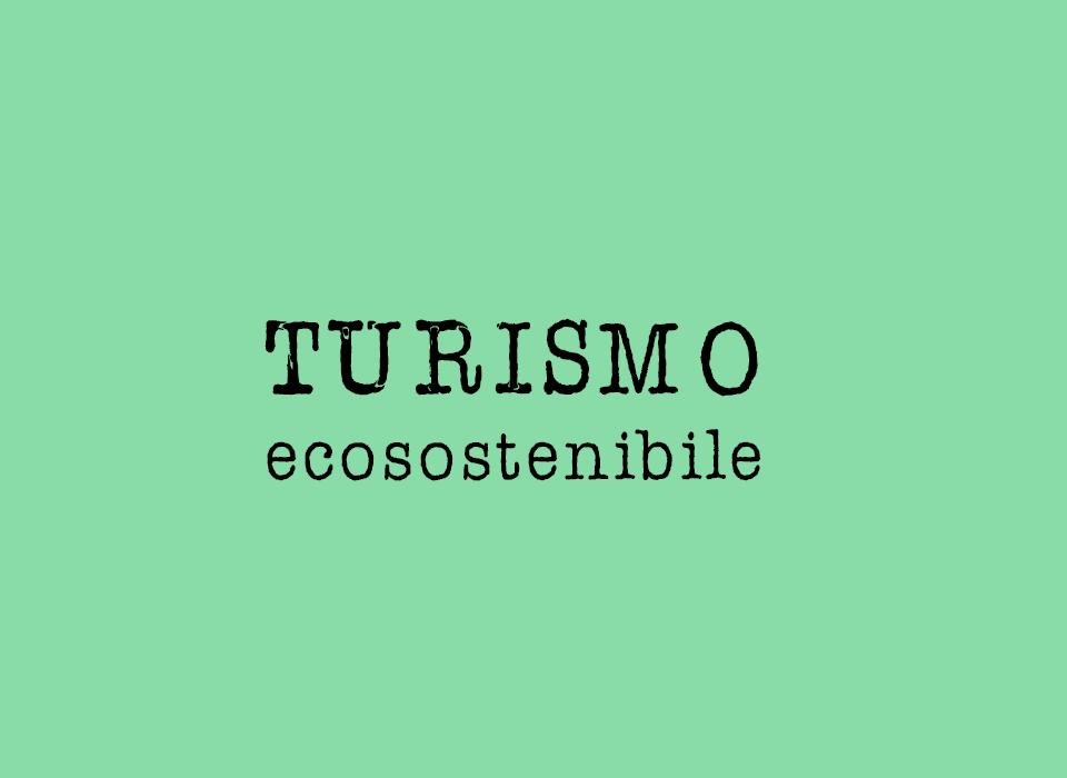 turismo ecosostenibile scritta su fondo verde
